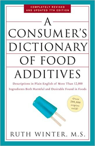 Consumer's Dictionary of Food Additives